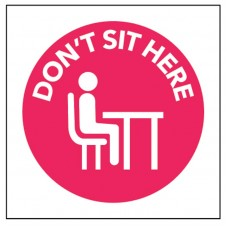 Do Not Sit Here - Self Adhesive Sticker