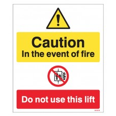 Caution - in the Event of Fire - Do Not use this Lift