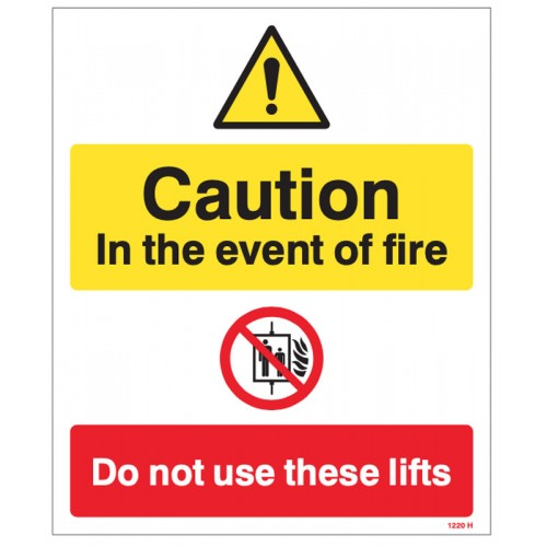 Caution - in the Event of Fire - Do Not use these Lifts