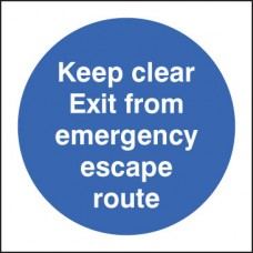 Keep Clear Exit From Emergency Escape Route