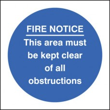 Fire Notice - this Area Must Be Kept Clear of Obstructions