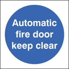 Automatic Fire Door - Keep Clear Close At Night