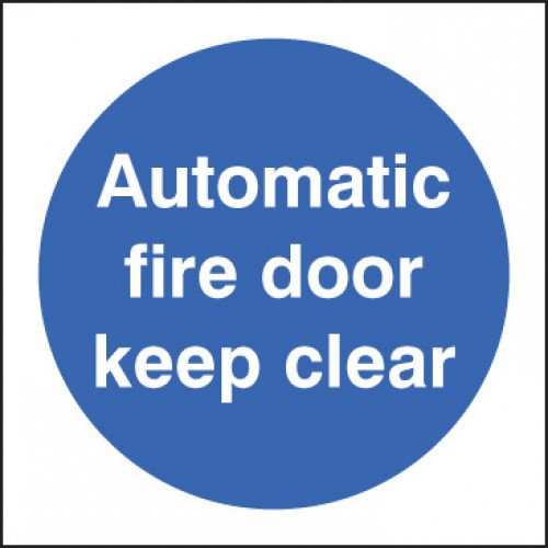 Automatic Fire Door - Keep Clear