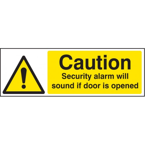 Caution Security Alarm Will Sound If Door Is Opened