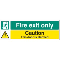 Fire Exit Only Caution - this Door Is Alarmed
