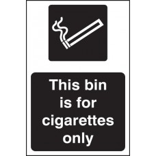 This Bin Is for Cigarettes Only (White / Black)