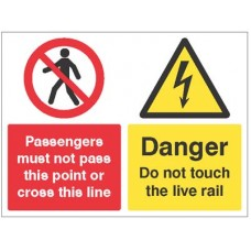 Passengers must not pass this point or cross this line - Danger - Do Not touch the live rail