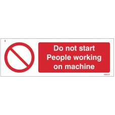 Do Not Start - People Working On Machine