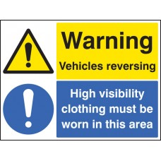 Warning - Vehicles Reversing High Vis Clothing Must Be Worn