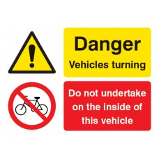 Do Not Undertake on the Inside of this Vehicle - Danger - Vehicle Turning
