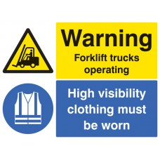 Warning - Forklift Trucks Operating - High Visibility Clothing Must Be Worn Beyond this Point