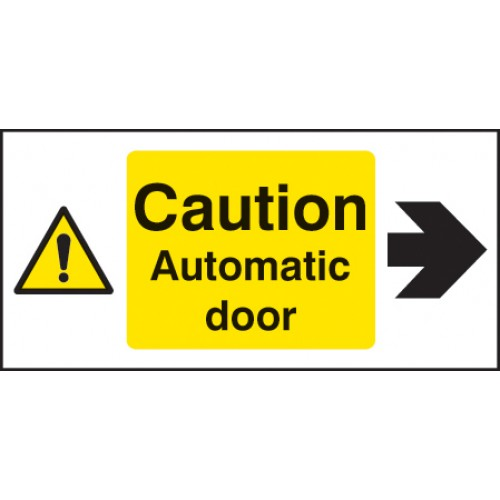 Caution - Automatic Door Right