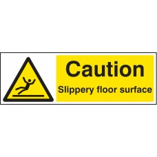 Caution - Slippery Floor Surface