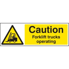 Caution - Forklift Trucks Operating