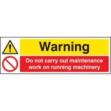 Warning - Do Not Carry Out Maintenance Etc