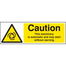 Caution - this Machinery Is Automatic Etc