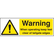 Warning When Operating Keep Feet Clear of Tailgate Edges