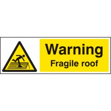 Warning - Fragile Roof