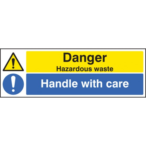 Danger - Hazardous Waste Handle with Care