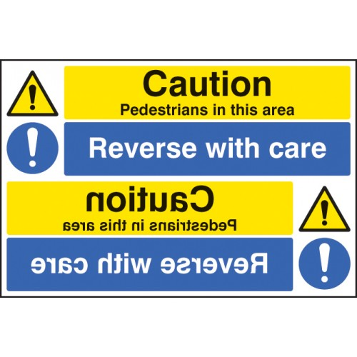 Caution - Pedestrians Reverse with Care Reflection Sign