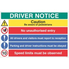 Driver Notice - Be aware of pedestrian - 10mph