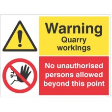 Warning - Quarry workings - no unauthorised persons