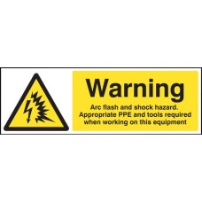 Warning - Arc Flash and Shock Hazard, Appropriate PPE and Tools Required when Working on this Equipment
