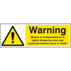 Caution - Misuse of Compressed Air Is Highly Dangerous