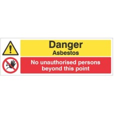 Danger - asbestos No unauthorised persons beyond this point