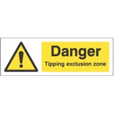 Danger - Tipping exclusion zone
