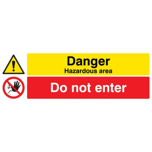 Danger - Hazardous Areas - Do Not Enter