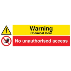 Warning - Chemical Store - No Unauthorised Access