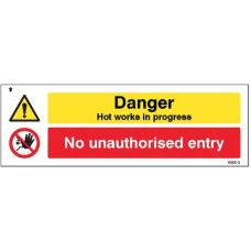 Danger - Hot works in progress No unauthorised entry