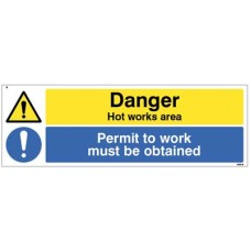 Danger Hot works area Permit to work must be obtained