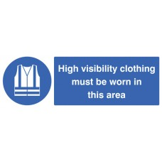 Hi Visibility Clothing Must Be Worn in this Area