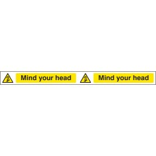 Mind Your Head - Self Adhesive Vinyl - 400 x 35mm