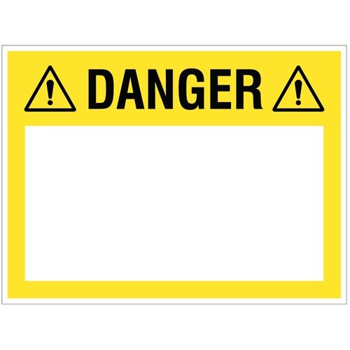 Danger - (write your message) - 300x400mm rigid PVC with wipe clean over laminate