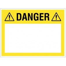 Danger (write your message) - 450x600mm rigid PVC with wipe clean over laminate