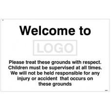 Welcome to (add name/logo) Please treat these grounds with respect