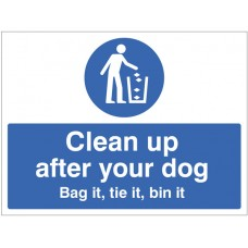Clean Up After Your Dog Bag It - Tie It - Bin It