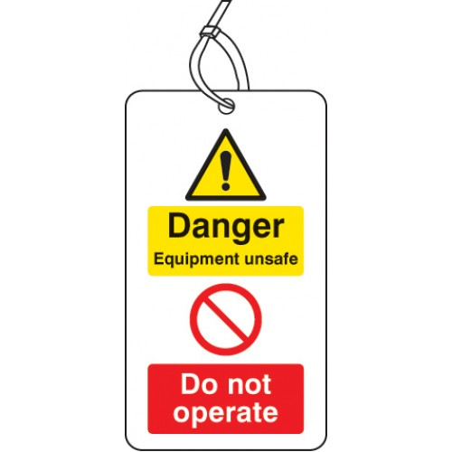 Danger - Equipment Unsafe Do Not Operate - Double Sided Tag (Pack of 10)