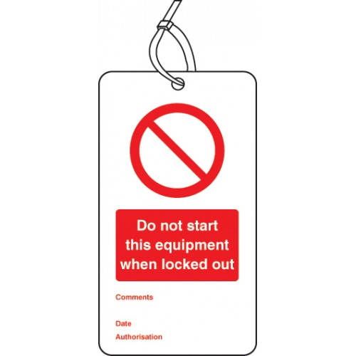Do Not Start this Equipment When Locked Out - Double Sided Lockout Tag