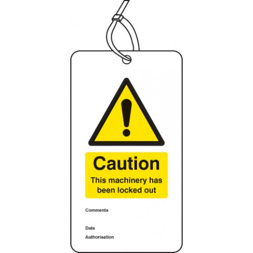 Caution - This Machinery Has Been Locked Out - Double Sided Lockout Tag