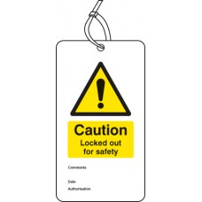 Caution - Locked Out for Safety - Double Sided Lockout Tag