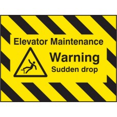 Door Screen Sign - Elevator Maintenance - Warning, Sudden Drop