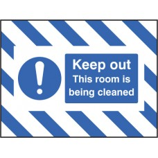 Door Screen Sign- Keep Out, this Room Is Being Cleaned - 600 x 450mm
