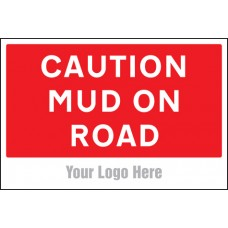 Caution - Mud on Road - Site Saver Sign - 600 x 400mm