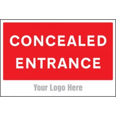 Concealed Entrance - Site Saver Sign - 600 x 400mm