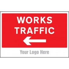 Works Traffic Only - Arrow Left - Site Saver Sign - 600 x 400mm