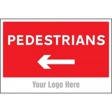 Pedestrians, Arrow Left - Site Saver Sign - 600 x 400mm